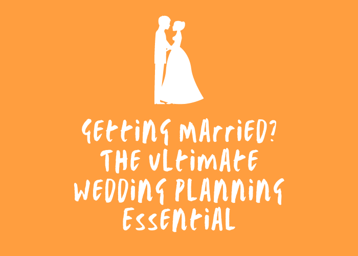 Getting Married? The Ultimate Wedding Planning Essential